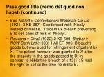 pass good title nemo dat quod non habet continued