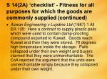 s 14 2a checklist fitness for all purposes for which the goods are commonly supplied continued