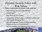 dynamic security policy with risk values
