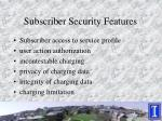 subscriber security features