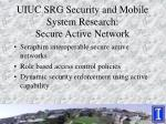 uiuc srg security and mobile system research secure active network