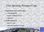 user security features cont