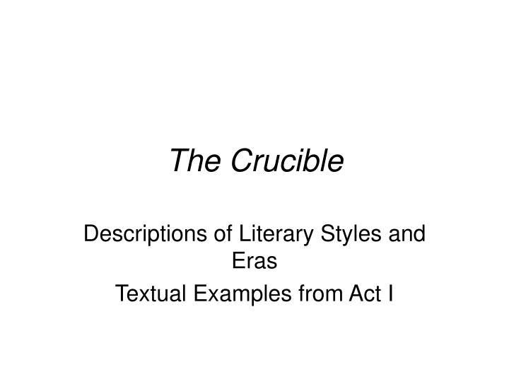 descriptions of literary styles and eras textual examples from act i n.