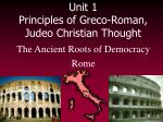 unit 1 principles of greco roman judeo christian thought4