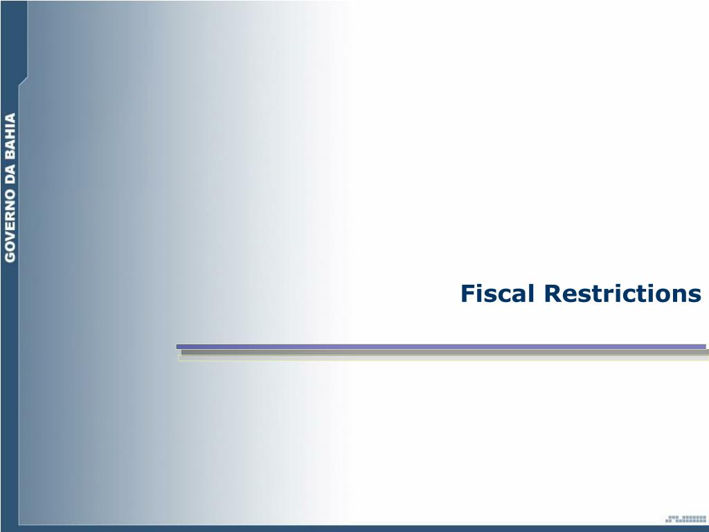 Fiscal Restrictions