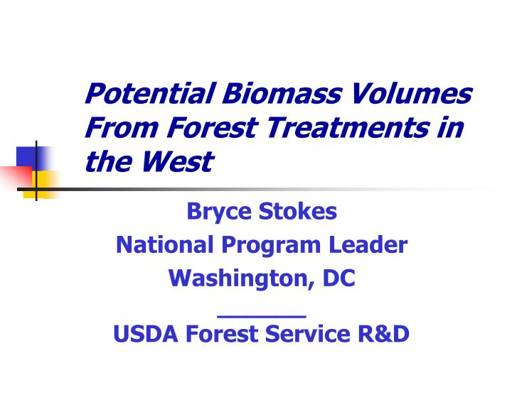 potential biomass volumes from forest treatments in the west n.