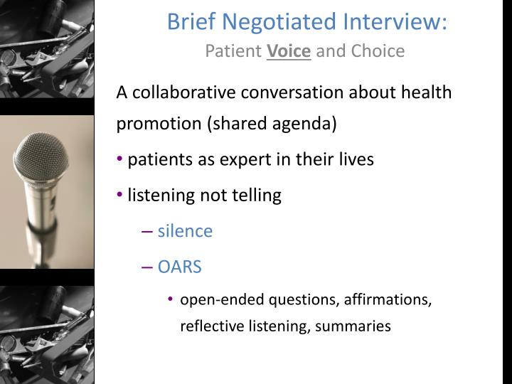 Brief Negotiated Interview:
