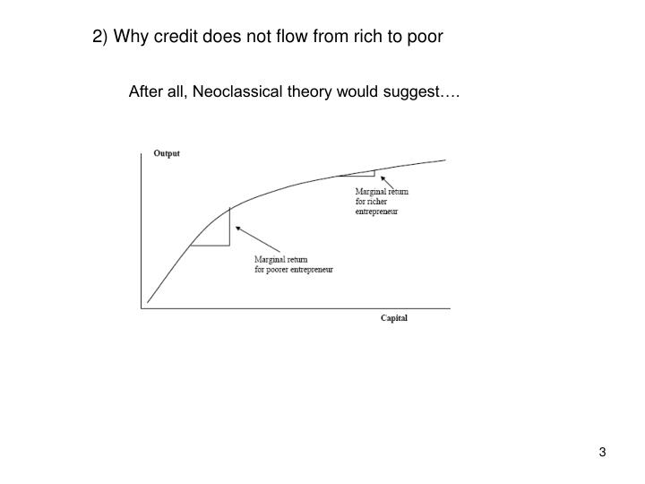2) Why credit does not flow from rich to poor