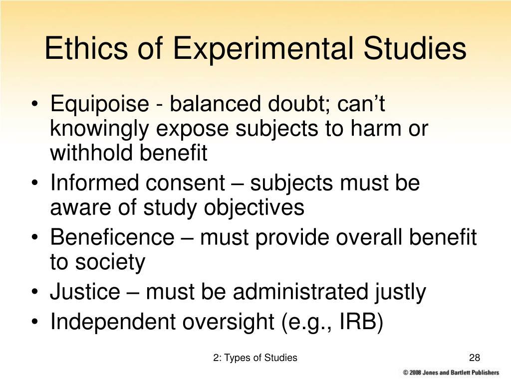 Ethics of Experimental Studies