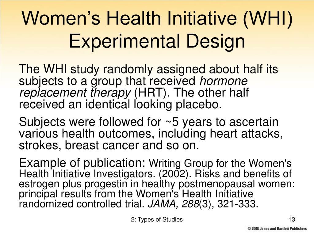 Women's Health Initiative (WHI) Experimental Design
