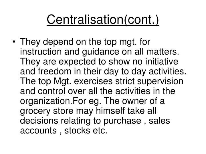 Centralisation cont