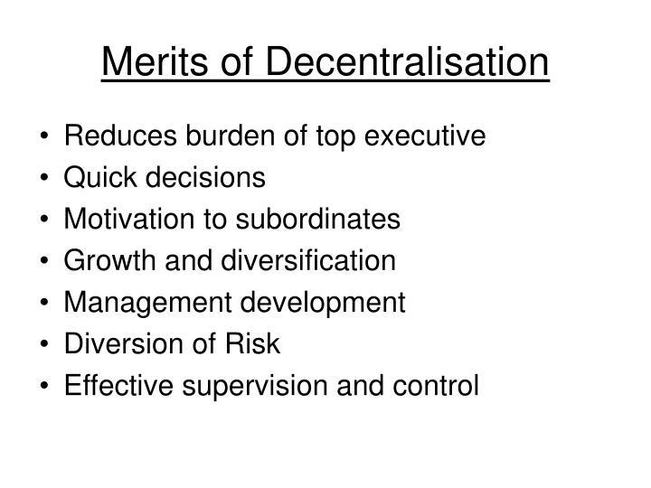 Merits of Decentralisation