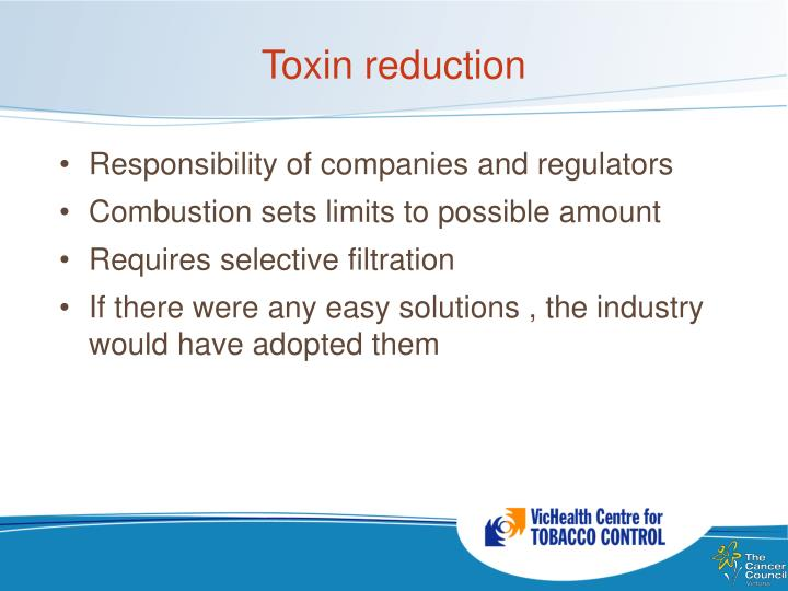 Toxin reduction