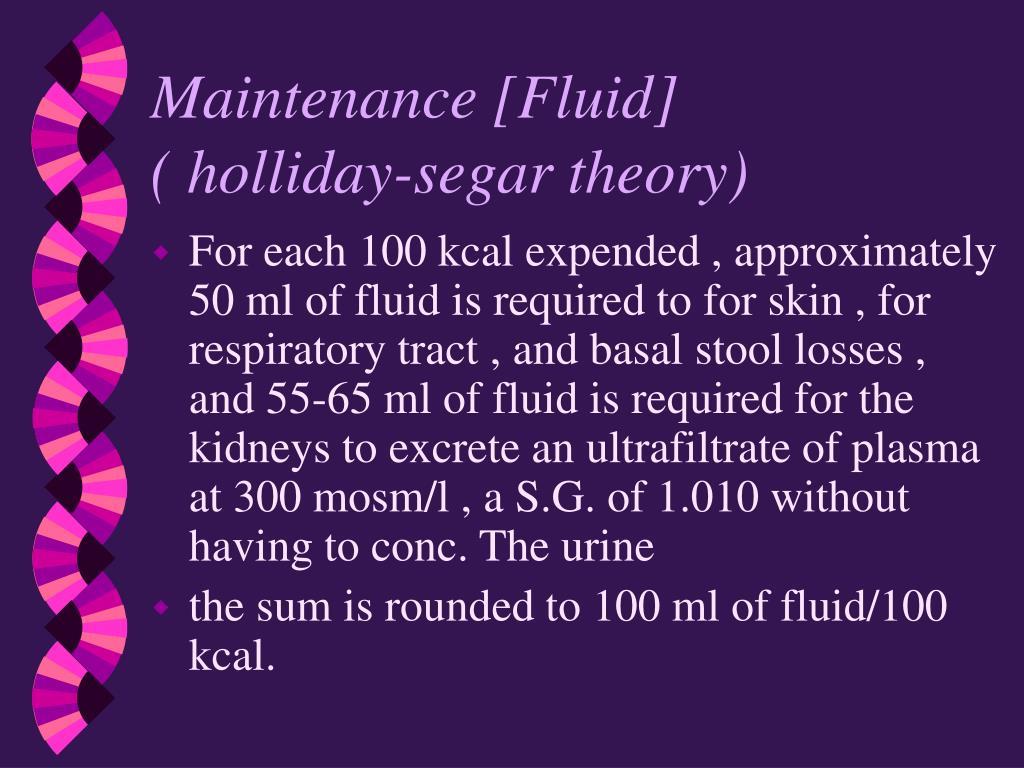 Maintenance [Fluid]                       ( holliday-segar theory)