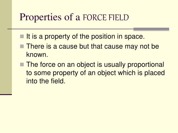 Properties of a
