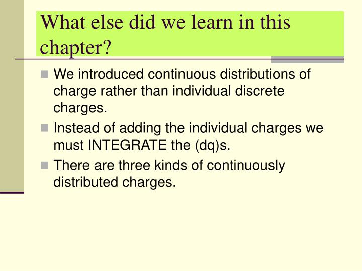 What else did we learn in this chapter?