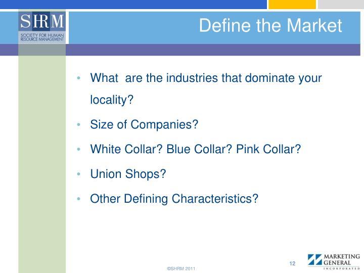 Define the Market