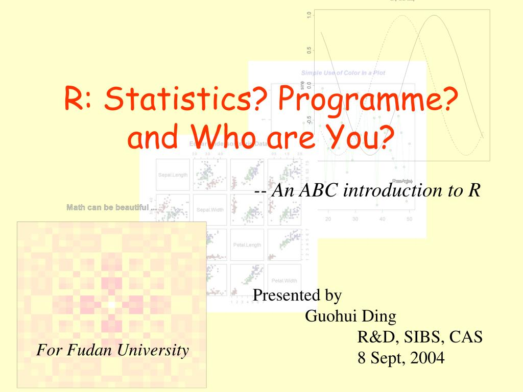 r statistics programme and who are you l.
