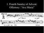 1 fourth sunday of advent offertory ave maria