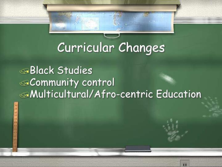 Curricular Changes