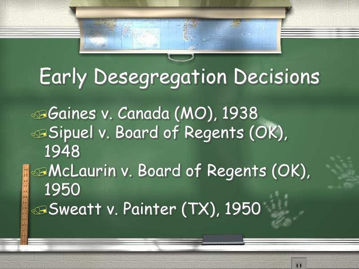 Early Desegregation Decisions