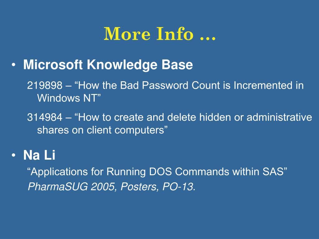 More Info …