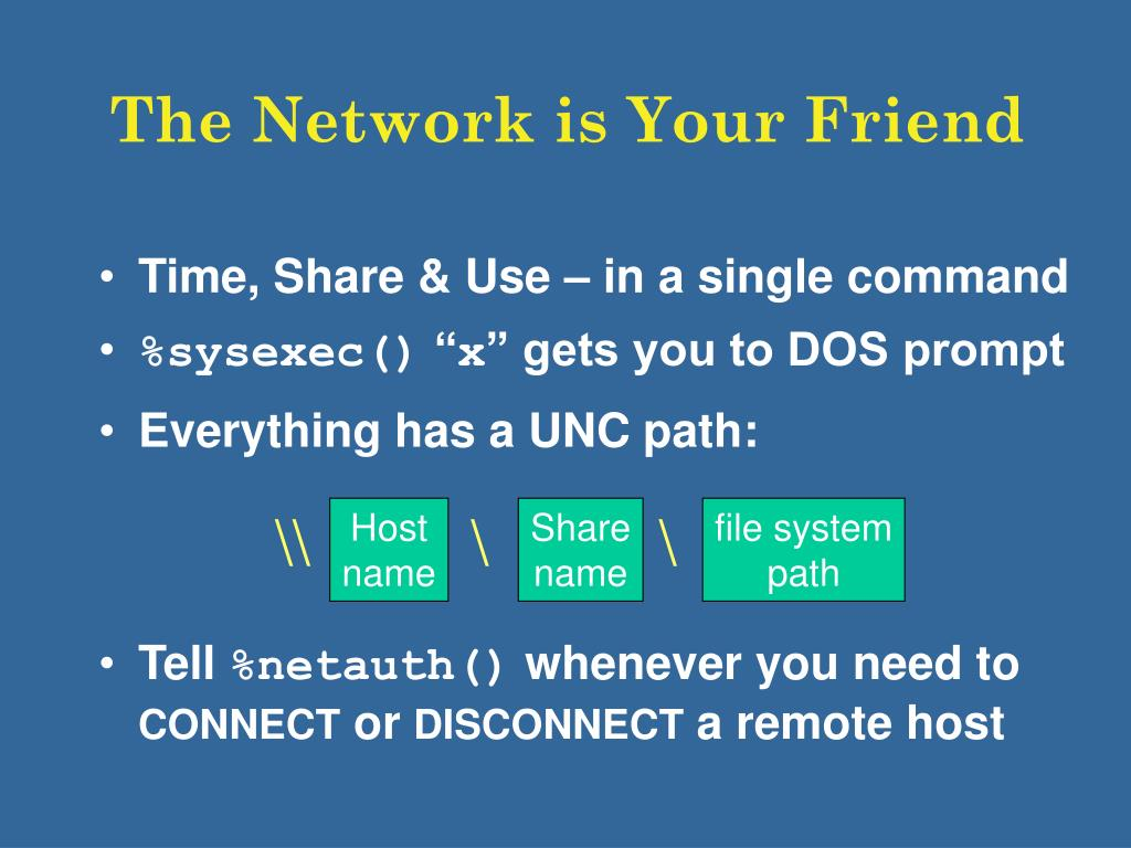 The Network is Your Friend
