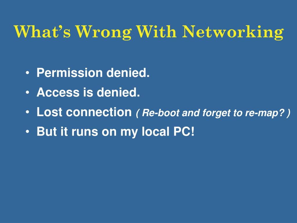 What's Wrong With Networking