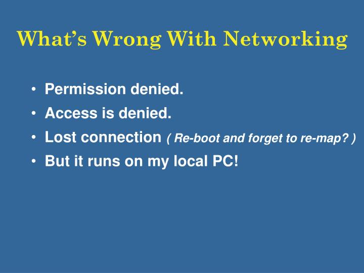What s wrong with networking