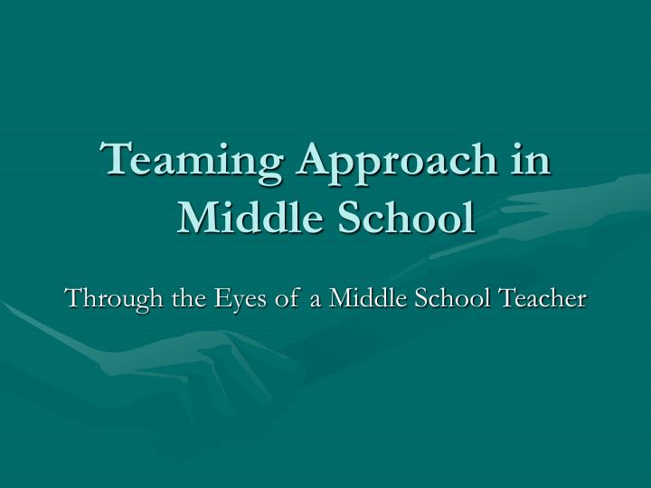 teaming approach in middle school n.