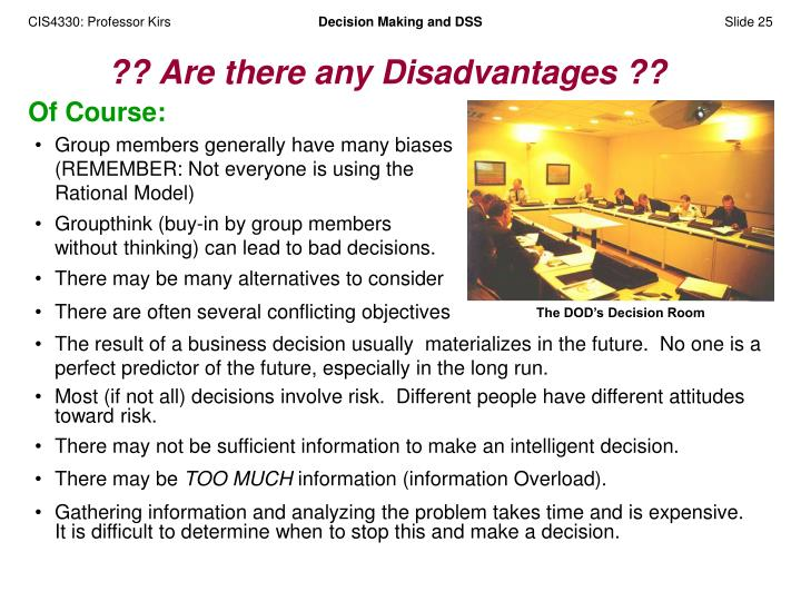 Group members generally have many biases (REMEMBER: Not everyone is using the Rational Model)