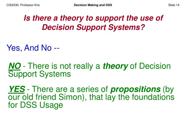 Is there a theory to support the use of Decision Support Systems?