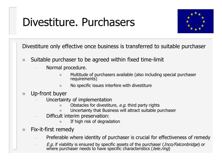 Divestiture. Purchasers