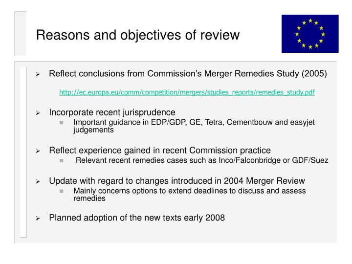 Reasons and objectives of review
