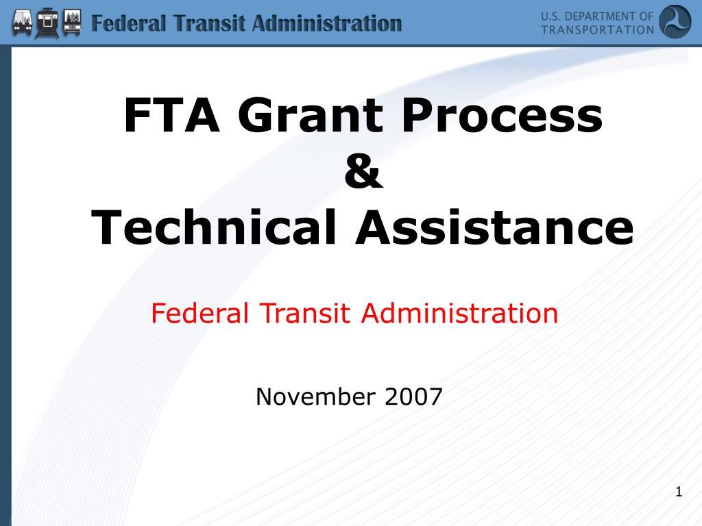 fta grant process technical assistance l.