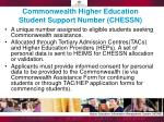 commonwealth higher education student support number chessn