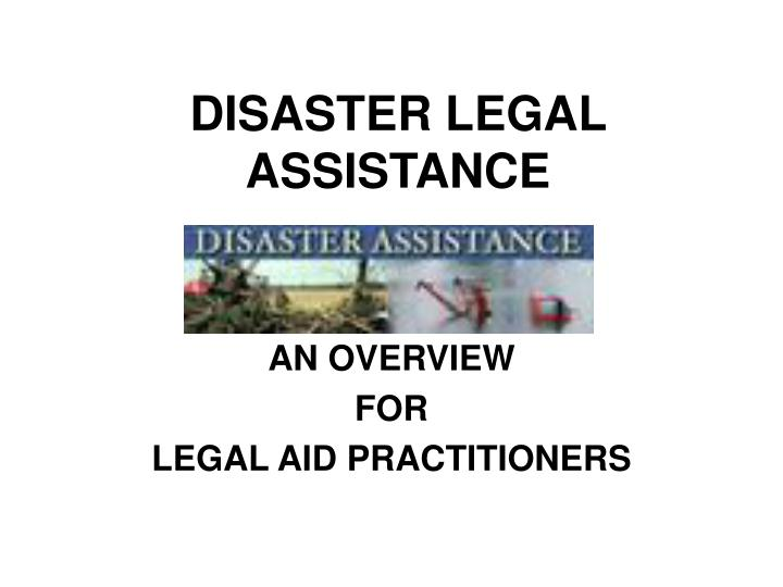 disaster legal assistance n.