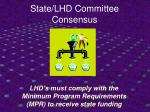 state lhd committee consensus