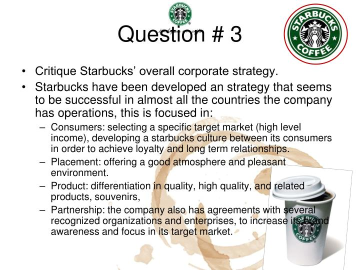 starbucks going global fast 3 essay Starbucks announcement that it will close 600 stores in the us is a  growth  targets undermined the starbucks brand in three ways  moreover, the price  premium for a starbucks coffee seemed less justifiable for grab and go customers   their distribution to selected stores in the major international cities.