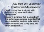 big idea 4 authentic content and assessment