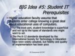 big idea 5 student it prerequisites