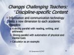 changes challenging teachers discipline specific content