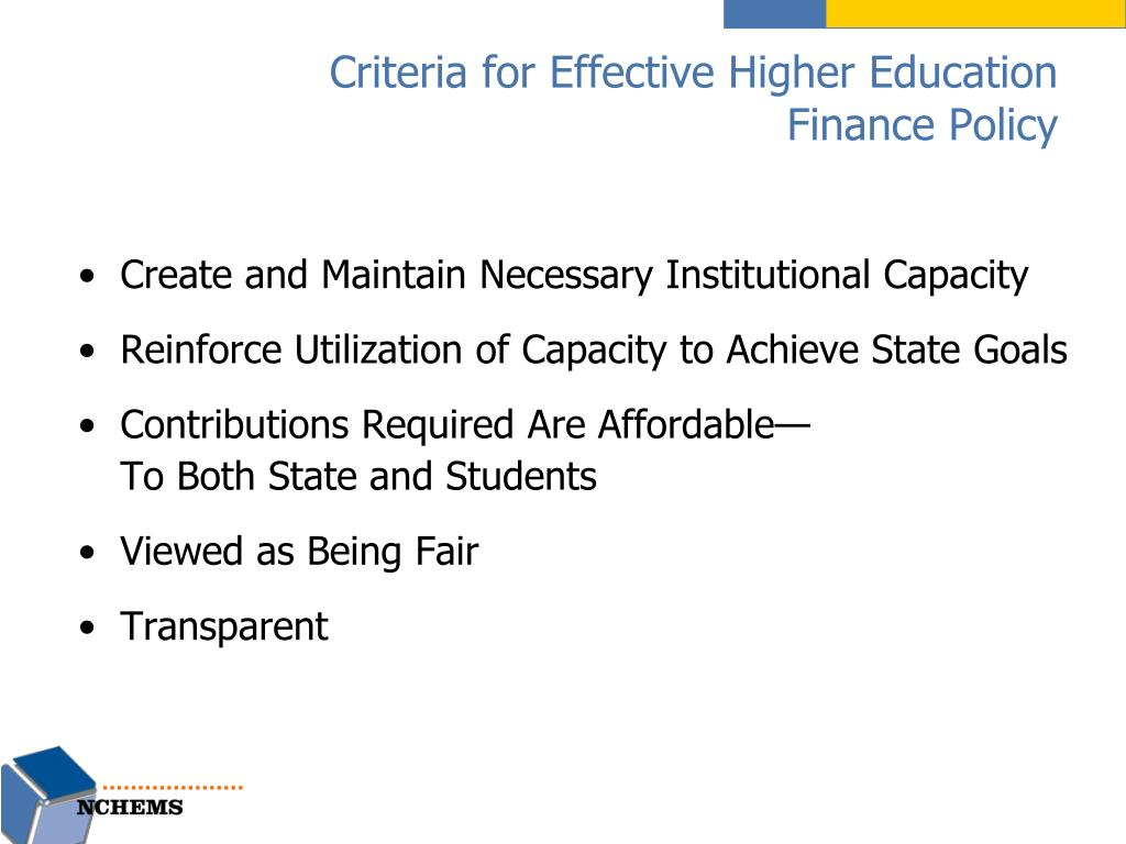 Criteria for Effective Higher Education FinancePolicy