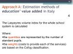 approach a estimation methods of education value added in italy 4