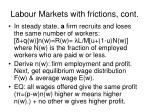 labour markets with frictions cont2