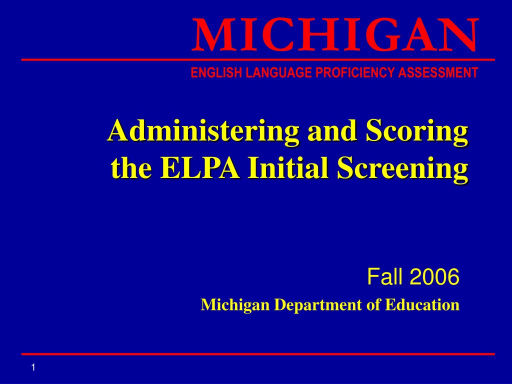 administering and scoring the elpa initial screening l.