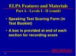 elpa features and materials part a levels i ii contd
