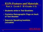 elpa features and materials part a levels i ii grades 1 3