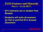 elpa features and materials part a levels iii v