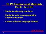 elpa features and materials part b level iii